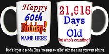 HAPPY 60th BIRTHDAY DAYS OLD MUG, CELEBRATION GIFT PERSONALISED ADD NAME 1957