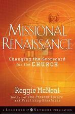 Missional Renaissance: Changing the Scorecard for the Church (J-B Leadership Net