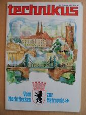 TECHNIKUS 1/1987 * Geschichte-Berlin Skelett-Poster LKW W-50 Mercedes-Benz 540 K