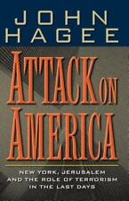 Hagee, John / Attack on America: New York, Jerusalem, and the Role of Terrorism