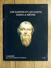CAMOSINE Annales Pays Nivernais N°65 Les Saintes et les Saints dans la Nièvre
