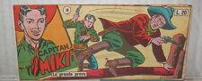 CAPITAN MIKI LA GRANDE PROVA Collana Scudo Nuova serie 3 9 maggio 1954 Striscia