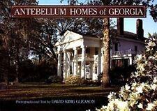 Antebellum Homes of Georgia by Gleason, David King