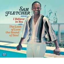Sam Fletcher Sings I Believe In You et The Look Of Love The Sound Of Soul