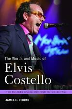 The Words and Music of Elvis Costello  (ExLib) by James E. Perone