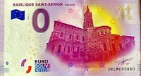 BILLET 0  EURO  BASILIQUE SAINT SERNIN TOULOUSE FRANCE  2017  NUMERO DIVERS