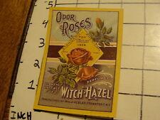 Vintage Original Label: ODOR ROSES Witch-Hazel Wm J. Uebler Frankfort NY