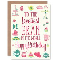 Birthday Happy Grandmother Gran Loveliest World Blank Greeting Card