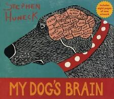 My Dog's Brain by Stephen Huneck (2009, Hardcover) Children's Book