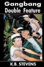 NEW Gangbang Double Feature by K.B. Stevens
