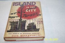 Island in the City: The World of Spanish Harlem Dan Wakefield Signed USA 1959