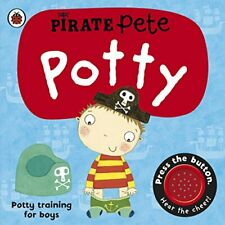 Pirate Pete's Potty (Pirate Pete and Princes... by Pinnington, Andrea Board book