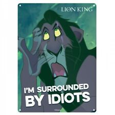 Scar Surrounded by Idiots A5 Steel Sign Tin Picture Wall Art Lion King Plaque