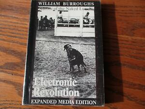 """""""ElectronicRevolution""""  William S Burroughs, Expanded Media 1986 PB, Eng/German"""