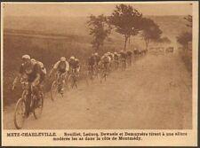 55 MONTMEDY TOUR DE FRANCE CYCLISME BOUILLET LEDUCQ DEWAELE DEMUYSERE IMAGE 1929