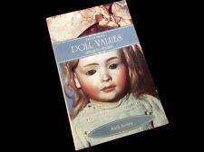 Patricia Smith's Doll Values Antiqu To Modern Sixth Series