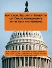 National Security Benefits of Trade Agreements with Asia and Europe by...