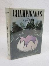 Roger Heim LES CHAMPIGNONS D'EUROPE Tome 1 1957 Editions N. Boubee Paris FRENCH