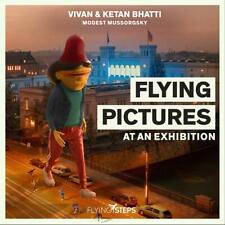 FLYING PICTURES AT AN EXHIBITION - FLYING STEPS BHATTI,KETAN/VIVAN  CD NEU
