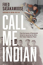 Sasakamoose Fred-Call Me Indian HBOOK NEW