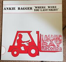 """ANKIE BAGGER  12""""  WHERE WERE YOU LAST NIGHT"""