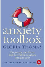 Anxiety Toolbox: The Complete Fear-Free Plan Gloria Thomas Heal Stop Treat Tools