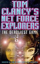 Tom Clancy, Steve Pieczenik Deadliest Game (Tom Clancy's Net Force Explorers) Ve