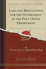 Laws and Regulations for the Government of the Post Office Department (Classic R