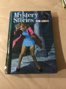 MYSTERY STORIES FOR GIRLS 6 STORIES ILLUSTRATED by J OXENHAM HAMLYN 1981 H/C
