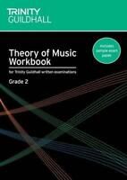 Theory of Music Workbook Grade 2 (Trinity Guildhall Theory of Music) by Naomi Ya