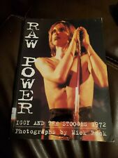 "Iggy and the Stooges "" 1972 "" Raw Power Book Mick Rock"