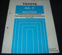 Werkstatthandbuch 4A-FE Motor Toyota Corolla  Abgaskontrollsystem Stand 08/1987!