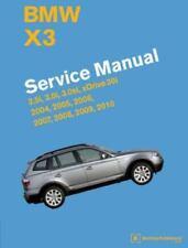 BMW X3 (E83) Service Manual: 2004, 2005, 2006, 2007, 2008, 2009, 2010: 2.5i, ...