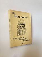 IL LEONARDO 1962 - Almanacco di educazione popolare