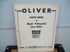 Original Oliver Parts Manual ; Model 4 Mounted Cornpicker