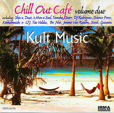 Chill Out Cafe - Volume Due - Kult Music  *** BRAND NEW CD ***