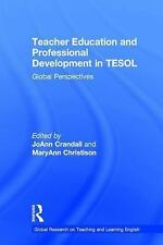 Global Research on Teaching and Learning English: Teacher Education and...
