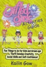 Gifted Girls: Activities Guide for 365 Days of the Year: Fun Things to Do for Ki