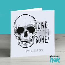 Fathers Day Card - Biker - Skull - Daddy - Rocker - Dad To The Bone