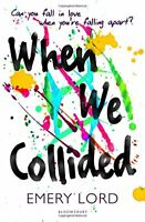 When We Collided,Emery Lord