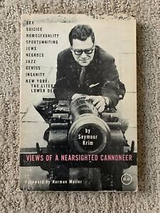 Views of a Nearsighted Cannoneer by Seymour Krim Norman Mailer