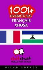 1001+ Exercices Français - Xhosa by Gilad Soffer (2016, Paperback)