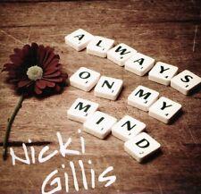 Nicki Gillis - Always on My Mind [New CD]