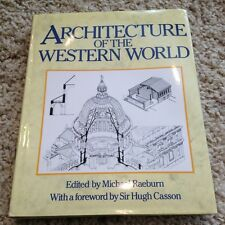Architecture of the Western World (HB, Raeburn, 1988)