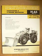 Prospectus Tracteur PAYLOADER H65 B INTERNATIONAL IH Mac Cormick TP bulldozer