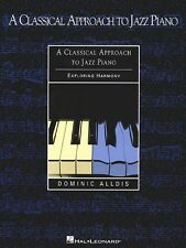 A Classical Approach to Jazz Piano - Exploring Harmony Piano NEW 000220017