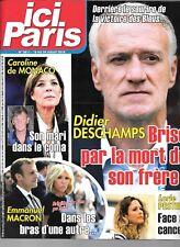 ICI PARIS N° 3811--DESCHAMPS MORT DE SON FRERE/CAROLINE DE MONACO/LES MACRON