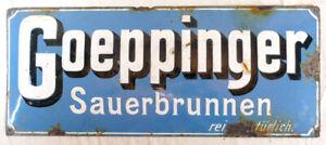 Original altes Emailschild, Goeppinger Sauerbrunnen