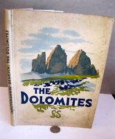 THE DOLOMITES,ca1930,,Ch. Christomannos & F. Benesch,Illust