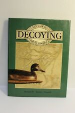 Decoying. - St.Clair to the St. Lawrence
